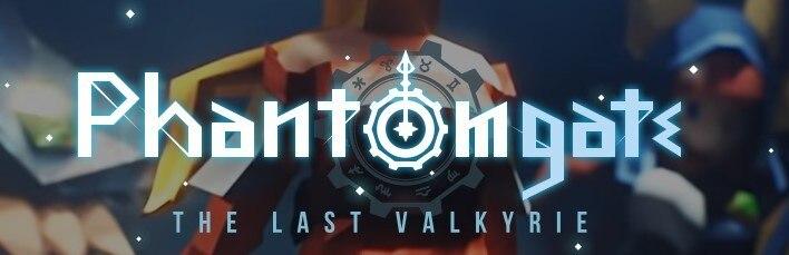 Phantomgate:The Last Valkyrie(ファントムゲート)
