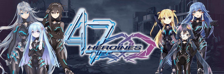47 HEROINES